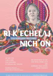 Ri K'echelaj Nich'on: Las Montañas Inquietas